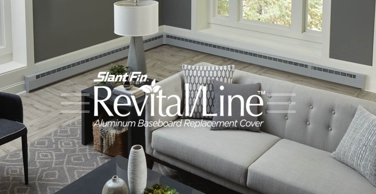 Slant fin has a simple solution to revitalize your hydronic baseboard covers